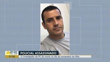 Investigador da Polícia Civíl é morto no dia do aniversário da filha, no ES - O crime aconteceu nesse domingo (28).