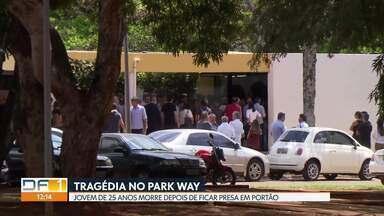 Jovem morre depois de ficar presa no portão de casa - Tragédia aconteceu na madrugada de domingo no Park Way.