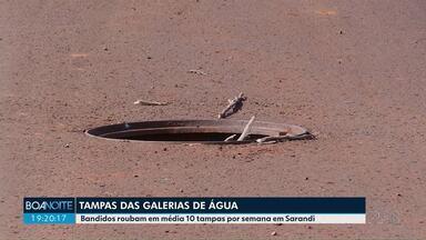 Ladrões furtam tampas de galerias de água em Sarandi - Prejuízo da Prefeitura passa de 40 mil reais