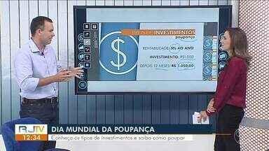 No Dia Mundial da Poupança, economista dá dicas de como poupar dinheiro - Conheça os tipos de investimentos e as vantagens e desvantagens de cada um deles.
