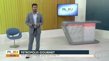 A Inter TV vai te levar para o Petrópolis Gourmet - Assista a seguir.