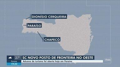 SC inaugura nova aduana de turismo na fronteira com a Argentina - SC inaugura nova aduana de turismo na fronteira com a Argentina