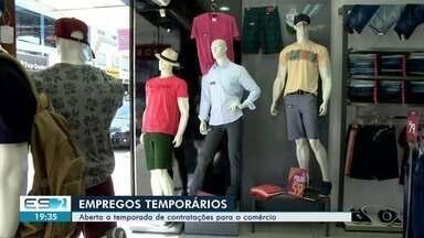 Comércios abrem as portas para contratações temporárias no ES - Nesta época do ano, muitas lojas procuram novos funcionários.