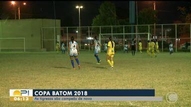Tiradentes é campeão da Copa Batom 2018 - Tiradentes é campeão da Copa Batom 2018