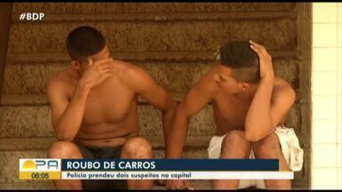 Polícia prendeu suspeitos de participar de quadrilha de roubos a carros em Belém - Eles fizeram pelo menos duas vítimas.