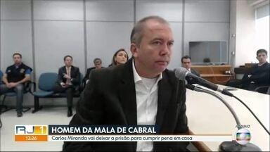 Carlos Miranda, operador do esquema de Sérgio Cabral, vai cumprir pena em casa - A decisão pela pena em regime domiciliar fechado veio depois de um acordo com o Ministério Público Federal.