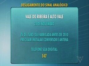 Sinal analógico será desligado no dia 28 de novembro no Vale do Ribeira - Telespectadores devem providenciar o sinal da TV Digital.