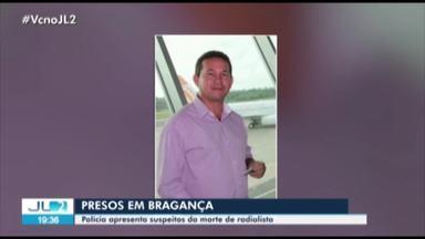 Polícia prende suspeitos de envolvimento na morte de radialista em Bragança, no Pará - O crime foi em junho deste ano e, segundo as investigações, o assassinato pode ter sido motivado por vingança.