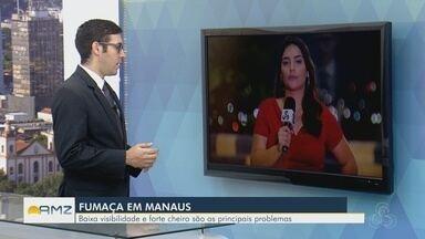 Repórter fala sobre situação de fumaça nesta manhã na capital - Nuvem de fumaça encobriu céu de Manaus na manhã desta terça (20).