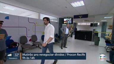 Mutirão ajuda consumidores a fazer renegociação de dívidas - Iniciativa do Procon ocorre no Compaz, na Zona Norte do Recife