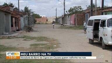 Moradores do bairro Cigana, em Caucaia, pedem pavimentação e saneamento básico - Confira outras informações no g1.com.br/ce
