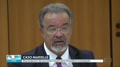 Jungmann diz que complô tenta prejudicar investigação de caso Marielle - Ministro da Segurança Pública afirma que crime teve participação de milicianos e de agentes públicos.