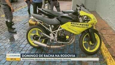 Dois são detidos por suspeita de realizar 'rachas' de motos em Ribeirão Preto - Polícia Rodoviária informou que motociclistas organizavam disputas na Rodovia Antônio Machado Sant'Anna pela internet.