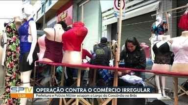 Prefeitura e PM fazem operação contra o comércio irregular no Brás - As ruas da região estão tomadas de ambulantes ilegais.