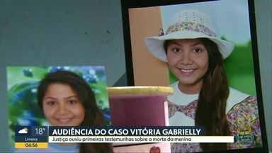 Justiça ouviu testemunhas do caso Vitória Gabrielly - Ainda não foi definido se acusados irão a júri popular