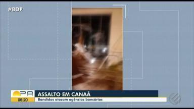 Agencia bancária em Cannã dos Carajás foi alvo de bandidos - Cerca de 15 homens fortemente armados invadiram o local.