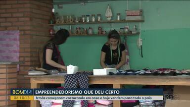 Irmãs são exemplo de empreendedorismo - A empresa começou na dispensa de casa e hoje são cerca de 5 mil peças vendidas.
