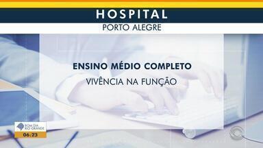 Empregos: hospital de Porto Alegre tem vagas abertas - Veja mais detalhes.