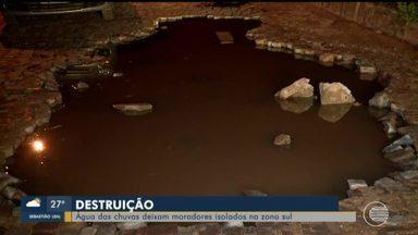 Água das chuvas deixam moradores isolados na Zona Sul - Água das chuvas deixam moradores isolados na Zona Sul