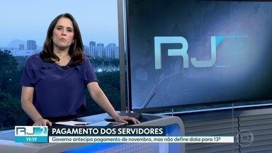 Governo antecipa pagamento de salário de novembro de servidores do RJ - Reunião nesta quarta (05) vai definir data de pagamento de décimo-terceiro salário.