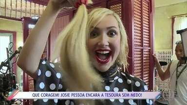 Josie Pessoa encara a tesoura sem medo - Josie vai doar cabelo cortado