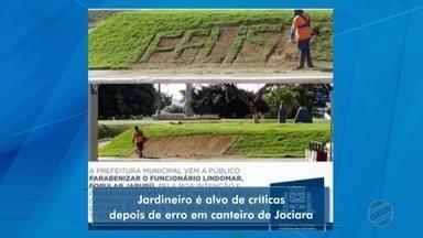 Jardineiro ganha fama em Jaciara - Jardineiro ganha fama em Jaciara.
