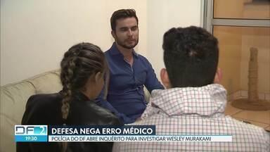 Polícia do DF abre inquérito para investigar médico - Wesley Murakami é acusado de deformar rostos de pacientes no DF e em Goiás. Vítimas contam que eram convencidas a fazer a bioplastia. Advogado de defesa diz que não houve erro médico.