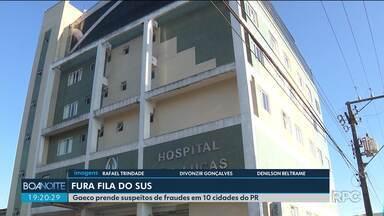 Gaeco prende suspeitos de fraudes para furar a fila do SUS - Foram cumpridos mandados em 10 cidades do Paraná.