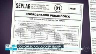 Concurso em Itaguaí é anulado por questões copiadas e outras irregularidades - Candidatos a um concurso para diretor das escolas de Itaguaí só tiveram dois dias para fazer a inscrição. Além disso, várias questões foram copiadas de uma prova feita na Bahia em 2010.
