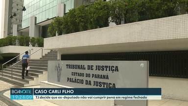 Carli Filho deverá cumprir pena em outro regime - Decisão é para que ele progrida para o regime semi aberto.
