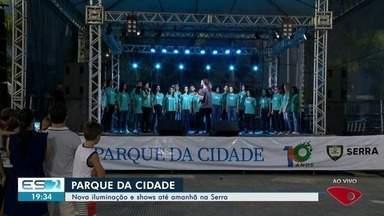 Parque da Cidade, na Serra, comemora 10 anos com programação especial - Nova iluminação e shows durante todo o sábado (15) marcam aniversário do local.