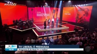 Programa É Do Pará, da TV Liberal, vence Prêmio Globo de Programação no Rio de Janeiro - Programa é exibido aos sábados na TV Liberal.