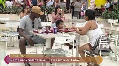 Pais falam sobre a dificuldade de introduzir novos alimentos nas refeições dos filhos - Jairo Bouer diz que os hábitos alimentares dos familiares também influenciam nas escolhas das crianças