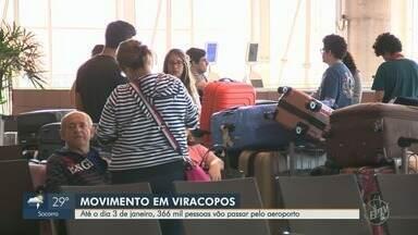 Aeroporto Internacional de Viracopos prevê receber 366 mil passageiros até 3 de janeiro - Concessionária terá operação especial com 3,6 mil pousos e decolagens no período. Maior fluxo é esperado para esta sexta-feira, quando são esperados 31 mil viajantes.