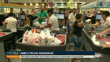Comércio e supermercados funcionam em horário especial neste fim de semana - Em Paranavaí, por exemplo, lojas estarão abertas no domingo.