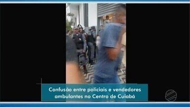 Confusão entre policiais, fiscais e vendedores ambulantes o centro de Cuiabá - Confusão entre policiais, fiscais e vendedores ambulantes o centro de Cuiabá.