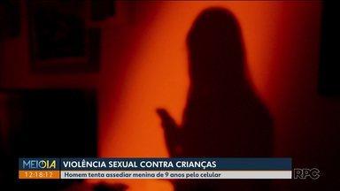 Homem tenta assediar criança de 9 anos pelo celular - A delegacia especializada em crimes na internet, o Nuciber está investigando o caso.