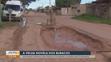 Motoristas reclamam dos prejuízos e acidentes causados pela buraqueira em Macapá - Reportagem pegou dois exemplos de buraqueira nos bairros Buritizal, na Zona Sul, e Marabaixo 3, na Zona Norte.