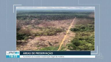 Cerca de 10 unidades de preservação ambiental são invadidas para exploração ilegal - A Sedam aumentou o monitoramento com o aumento das invasões.