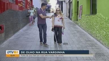 Falta de piso tátil em calçadas reformadas em Varginha é reclamação de moradores - Falta de piso tátil em calçadas reformadas em Varginha é reclamação de moradores