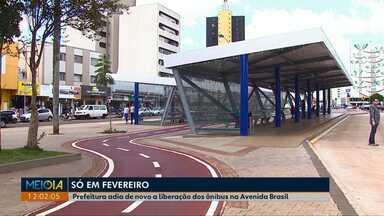 Prefeitura adia de novo a liberação dos ônibus na Avenida Brasil - A nova previsão é fevereiro deste ano.