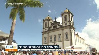 Fiés e devotos participam da primeira 'Sexta da Benção' na Igreja do Bonfim, em Salvador - A festa antecede os festejos do dia do Senhor do Bonfim, uma das principais festas populares da Bahia.