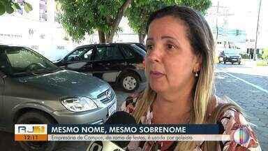 Empresária do ramo de festas é usada por golpista, em Campos, no RJ - Assista a seguir.
