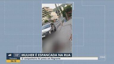 Companheiro que espancou mulher no meio da rua em Blumenau será investigado - Companheiro que espancou mulher no meio da rua em Blumenau será investigado