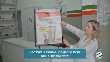 Combate a Hanseníase ganha força com o Janeiro 'Roxo' - Combate a Hanseníase ganha força com o Janeiro 'Roxo'.