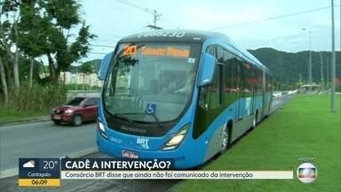 Consórcio BRT diz que ainda não foi comunicado da intervenção no sistema - Prefeitura diz que interventor está montando equipe.