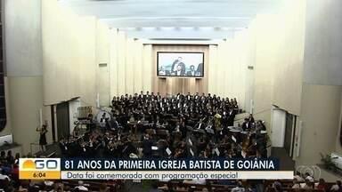 Primeira igreja batista de Goiânia completa 81 anos - Templo realizou programação especial para comemorar data.