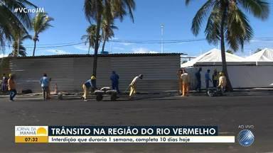 Trânsito segue interditado na região do Rio Vermelho - Interdição que duraria uma semana, completa dez dias nesta quinta-feira (31).