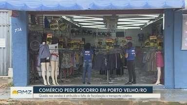 Em Porto Velho, comércio enfrenta crise - Queda nas vendas é atribuída a falta de fiscalização e transporte coletivo.