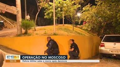 Polícia Militar faz operação no Morro do Moscoso, em Vitória, após denúncia anônima - Uma arma apreendida foi levada para a Delegacia Regional de Vitória. Ninguém foi preso.